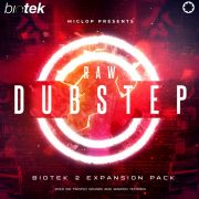 Raw Dubstep Expansion Pack (for BioTek2)